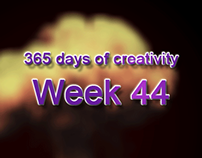 365 days of creativity/art - Week 44