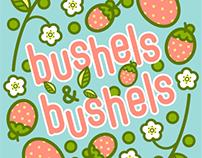 Bushels & Bushels