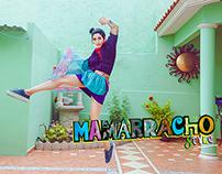 MAMARRACHO STYLE