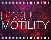 Rogue Motility