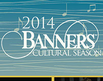Print ads for the 2014 Banners Cultural Season
