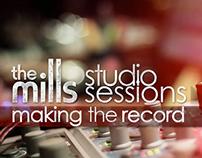 The Mills//Studio Sessions
