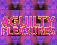 Guilty Pleasures//Cine Tonalá