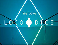 We Love Loco Dice