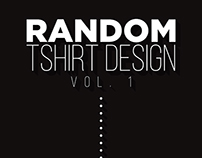 Random Tshirt Design Vol. 1