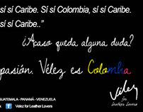 Vélez es Colombia