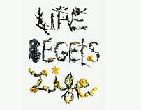 Life Begets Life
