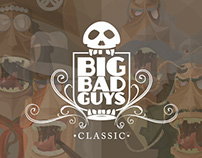 BIG BAD GUYS - Classic