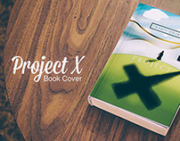 """ Project X "" Book Cover"