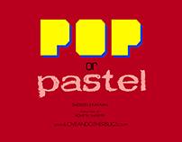 Pop or Pastel?