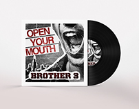 Brother 3 Open Your Mouth Single Artwork