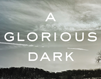 A Glorious Dark