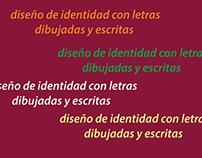 diseño de identidad con letras dibujadas y escritas