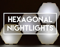 Hexagonal Nightlights [Spring 2014]
