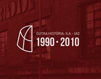 Outra História: ILA - IAD: 1990 - 2010