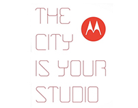 Brand Experience | Motorola the city is your studio