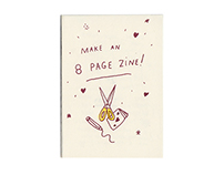 Make An 8 Page Zine!