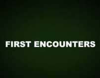 First Encounters
