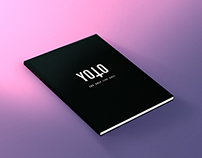 The YOLO Bible