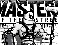 Masters of the Street