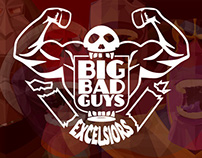 BIG BAD GUYS - Excelsiors