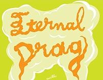 Eternal Drag