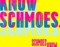 Schmoes Know Network – Know Schmoes. promo