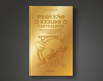 Editorial design for the book Pequeño Cerdo Capitalista