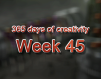 365 days of creativity/art - Week 45
