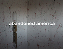 abandoned america posters