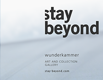 Stay Beyond / Wunderkammer
