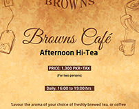 Browns Cafe Hi-Tea Standee Design