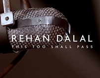 Rehan Dalal - 'This Too Shall Pass' Trailer