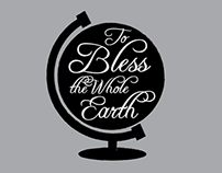 TO BLESS THE WHOLE EARTH TEES