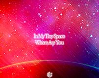 In My Tiny Space, Where Are You - Graphic Design