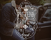 You are what you pretend to be