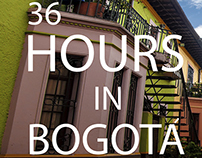 36 Hours in Bogota Editorial