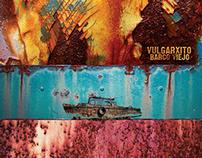 CD Vulgarxito Barco Viejo