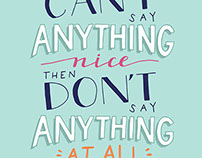 If You Can't Say Anything Nice...