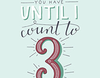 You Have Until I Count To 3