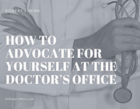 Robert J Winn | How to Advocate at the Doctor's Office