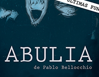 Promotional Design - Abulia (Theatre Play)