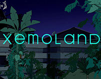 Xemoland Animated Short