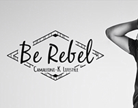 Be Rebel, CAMALEONI-K Lifestyle. Men. New Collection.