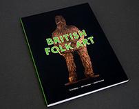 British Folk Art: The House That Jack Built