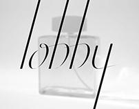 Lobby - La passion d'un Parfumeur