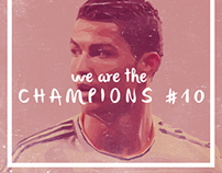 We are The Champions #10