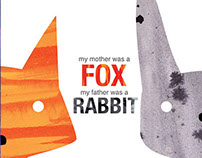 My Mother Was a Fox, My Father Was a Rabbit