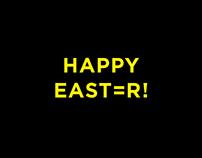 HAPPY EAST=R!