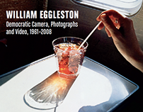 William Eggleston: Democratic Camera, Photographs and V